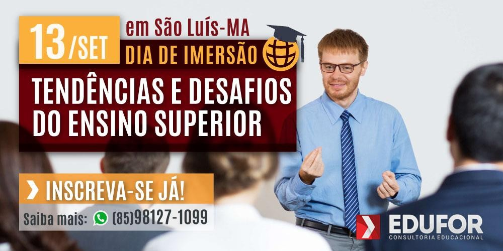 IMERSÃO - TENDÊNCIAS E DESAFIOS DO ENSINO SUPERIOR