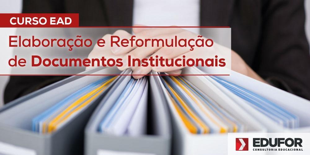 Elaboração e Reformulação de Documentos Institucionais