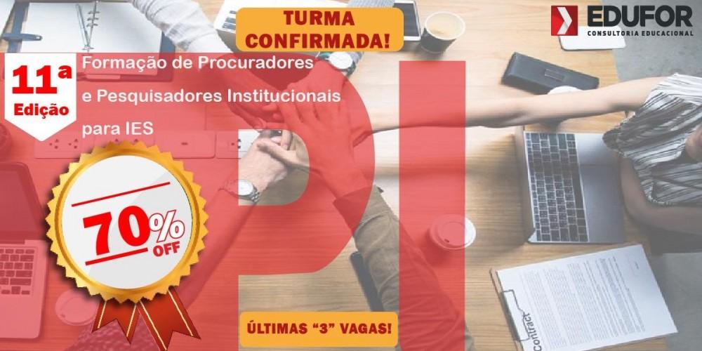 Formação de Procuradores e Pesquisadores Institucionais para IES - 11ª edição