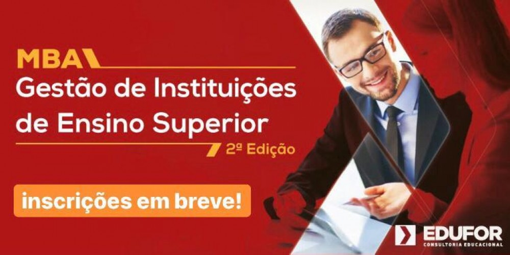 MBA em Gestão de Instituições de Ensino Superior