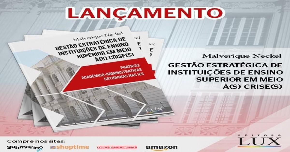 Lançamento do Livro: GESTÃO ESTRATÉGICA DE INSTITUIÇÕES DE ENSINO SUPERIOR